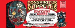 Glenno - Conspiritus Muppetus Launch