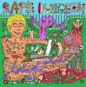 Mike Diana - 'Rape Dungeon' LP art - 2011